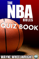 The NBA Rules Quiz Book - Wayne Wheelwright