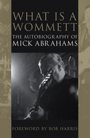What is a Wommett? - Mick Abrahams