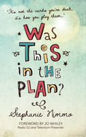 Was This in the Plan? - Stephanie Nimmo