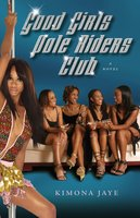 Good Girls Pole Riders Club - Kimona Jaye
