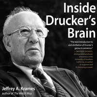 Inside Drucker's Brain - Jeffrey Krames