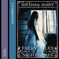 Faery Tales and Nightmares - Melissa Marr