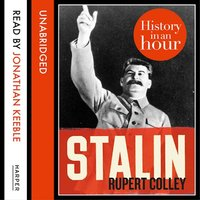 Stalin - History in an Hour - Rupert Colley