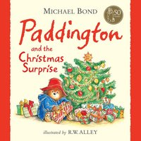 Paddington and the Christmas Surprise - Michael Bond