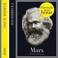 Marx - Philosophy in an Hour - Paul Strathern
