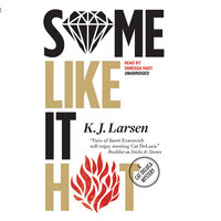 Some Like It Hot - K.J. Larsen