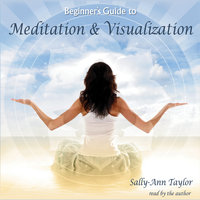 Meditation & Visualization - SallyAnn Taylor