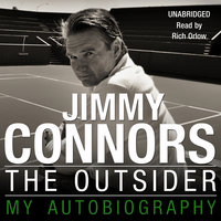 The Outsider - My Autobiography - Jimmy Connors
