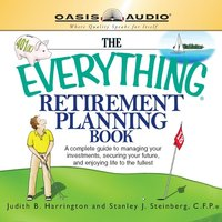 The Everything Retirement Planning Book: Everything Books - Steinberg,Stanley,Judith R. Harrington