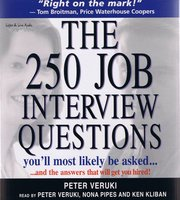 The 250 Job Interview Questions You'll Most Likely Be Asked? - Peter Veruki