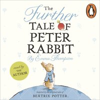 The Further Tale of Peter Rabbit - Emma Thompson