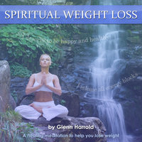 Spiritual Weight Loss - Glenn Harrold
