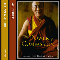 The Power of Compassion - A Collection of Lectures - His Holiness the Dalai Lama