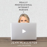 Really Professional Internet Person - Jenn McAllister