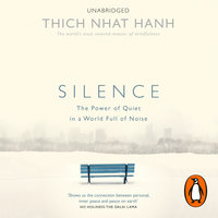 Silence - Thich Nhat Hanh