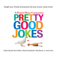 Pretty Good Jokes - Garrison Keillor