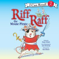 Riff Raff the Mouse Pirate - Susan Schade