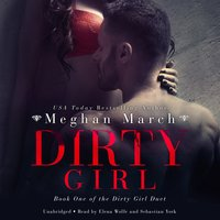 Dirty Girl - Meghan March