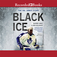 Black Ice - Valmore James,John Gallagher