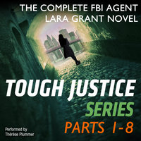 Tough Justice Series Box Set - Parts 1 - 8 - Carla Cassidy,Tyler Anne Snell,Carol Ericson