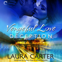 Vengeful Love - Deception - Laura Carter
