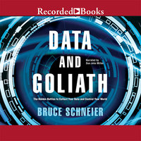Data and Goliath - Bruce Schneier
