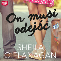 On musi odejść - Sheila O'Flanagan