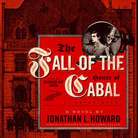 The Fall of the House of Cabal - Jonathan L. Howard