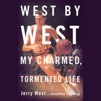 West by West - Jonathan Coleman,Jerry West
