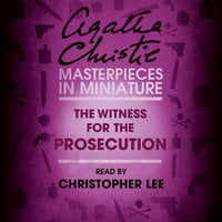 The Witness for the Prosecution - An Agatha Christie Short Story - Agatha Christie