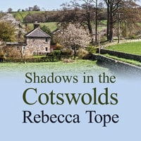 Shadows in the Cotswolds - Rebecca Tope