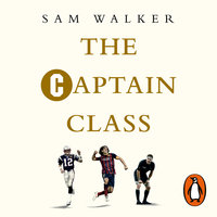 The Captain Class - Sam Walker