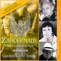 Zandernatis - Volume Two - Destination - Gordon Keirle-Smith