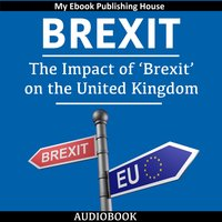 The Impact of 'Brexit' on the United Kingdom - Various Authors