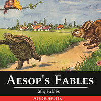 Aesop's Fables - 284 Fables Written by the Famous Author - Aesop