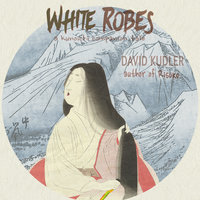 White Robes - David Kudler