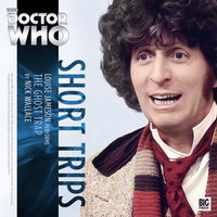 Doctor Who - Short Trips - The Ghost Trap - Nick Wallace