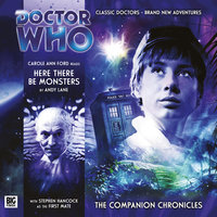 Doctor Who - The Companion Chronicles - Here There Be Monsters - Andy Lane