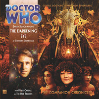 Doctor Who - The Companion Chronicles - The Darkening Eye - Stewart Sheargold