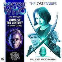Doctor Who - The Lost Stories - Crime of the Century - Andrew Cartmel