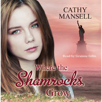 Where The Shamrocks Grow - Cathy Mansell