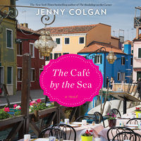 The Cafe by the Sea - Jenny Colgan