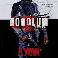 Hoodlum 2 - The Good Son - K'wan