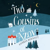 Two Cousins of Azov - Andrea Bennett