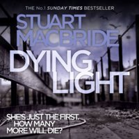 Dying Light - Stuart MacBride