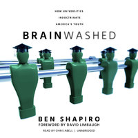 Brainwashed - Ben Shapiro