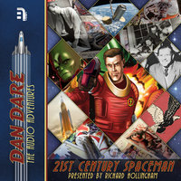 Dan Dare: 21st Century Spaceman - B7 Media