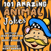101 Amazing Animal Jokes - Jack Goldstein