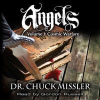 Angels Volume I - Cosmic Warfare - Chuck Missler