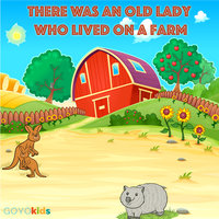 There Was An Old Lady Who Lived On A Farm - a kids yoga story - GOYOkids